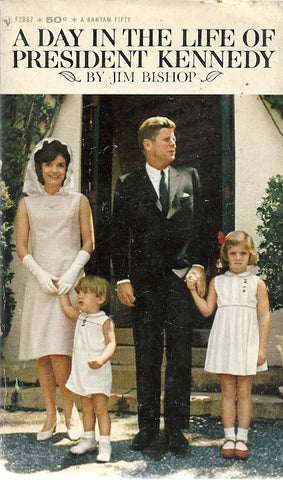 A Day in the Life of President Kennedy