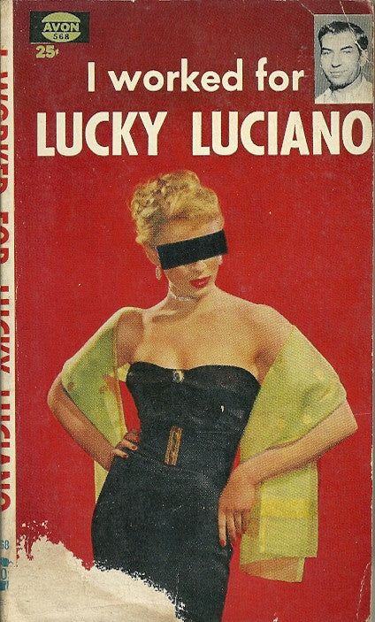 I Worked for Lucky Luciano