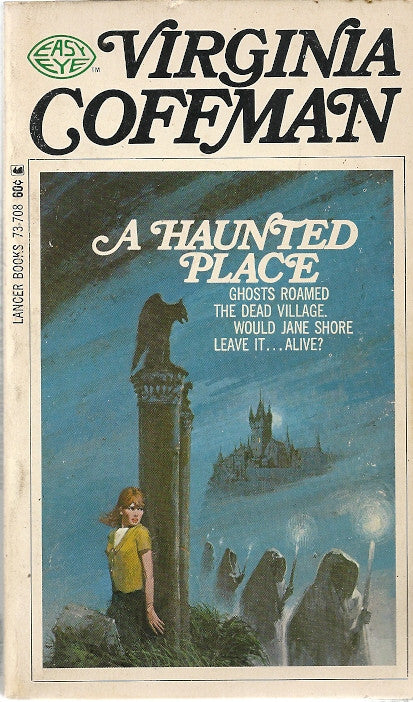 A Haunted Place