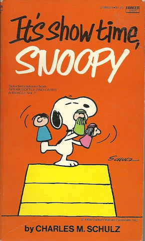 It's Show Time Snoopy