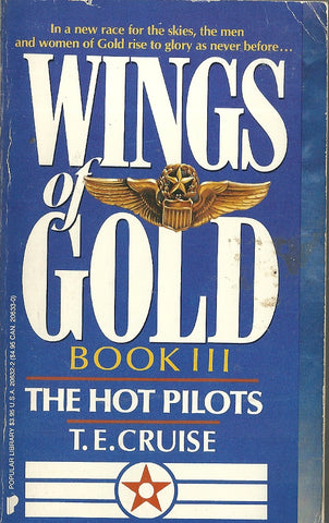 Wings of Gold The Hot Pilots