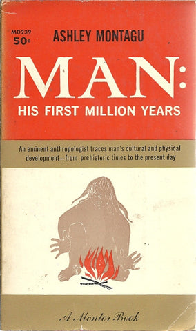 Man: His First Million Years