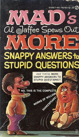 Mad's Al Jaffee Spews Out More Snappy Anwsers to Stupid Questions