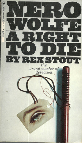 A Right to Die Nero Wolfe
