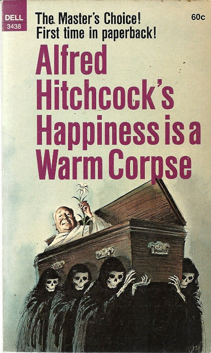 Alfred Hitchcock's Happiness is a Warm Corpse