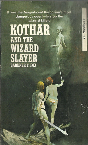 Kothar and the Wizard Slayer