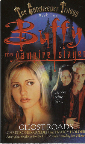 Buffy the Vampire Slayer Ghost Roads