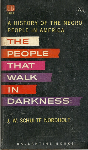 The People That Walk in Darkness