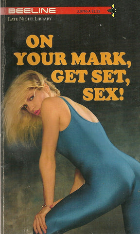 On Your mark, Get Set, Sex!