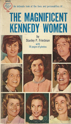 The Magnificent Kennedy Women