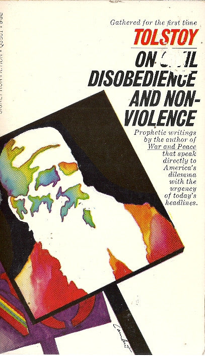 On Civil Disobedience and Non Violence