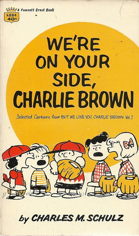 We're On Your Side. Charlie Brown