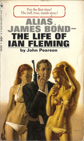 Alias James Bond The Life of Ian Fleming
