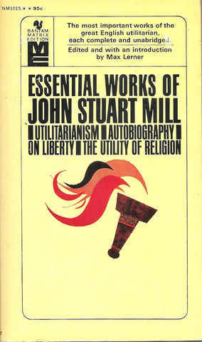 Essential Works of John Stuart Mill