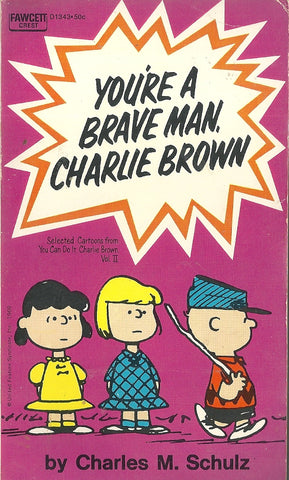 You're A Brave Man, Charlie Brown