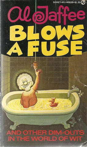 Al Jaffee Blows a Fuse