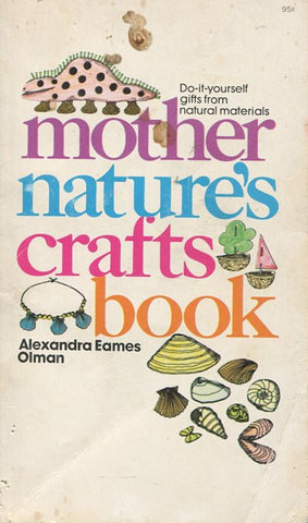 Mother Nature's Crafts Book