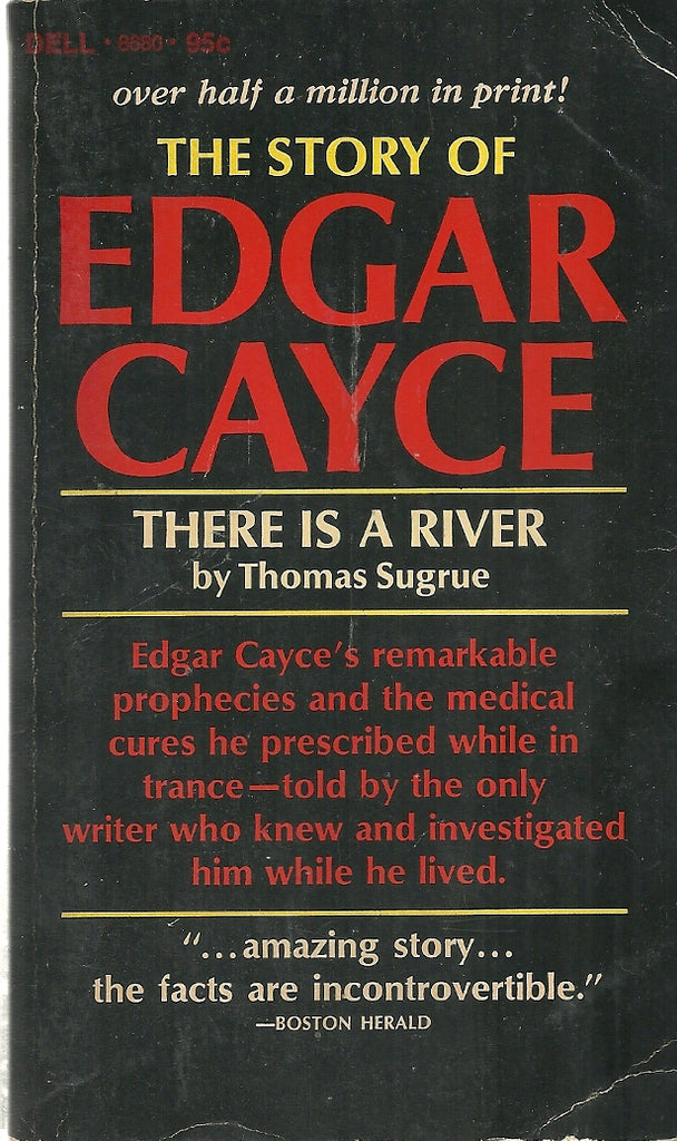 The Story of Edgar Cayce  There is a River