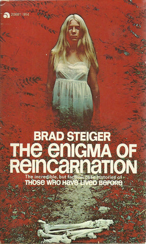 The Enigma of Reincarnation