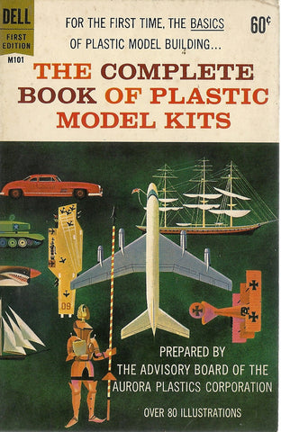 The Complete Book of Plastic Model Kits