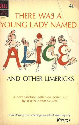 There Was A Young Lady Named Alice and other limericks