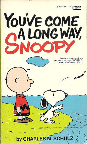 You've Come A Long Way, Snoopy