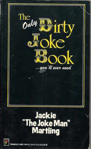 The Only Dirty Joke Book you'll ever need