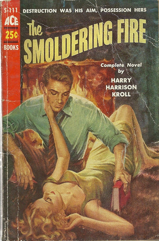 The Smoldering Fire