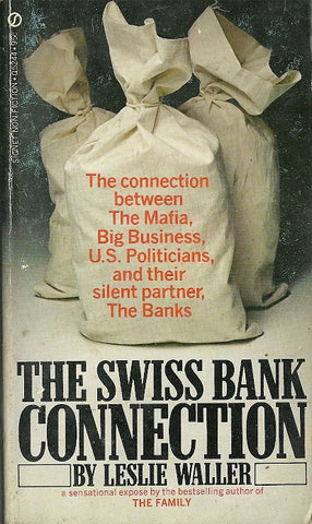 The Swiss Bank Connection