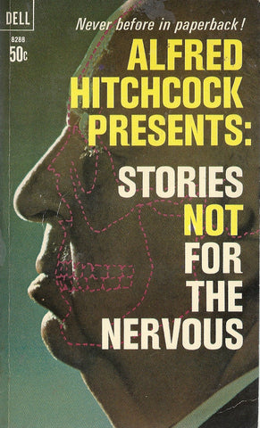 Alfred Hitchcocks Presents: Stories Not for the Nervous