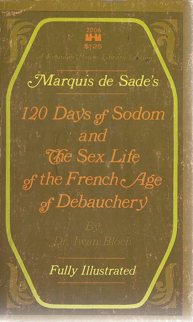 120 Days of Sodom and The Sex Life of the French Age