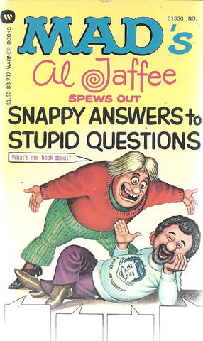 Mad's Al Jaffee Spews Out Snappy Anwsers to Stupid Questions