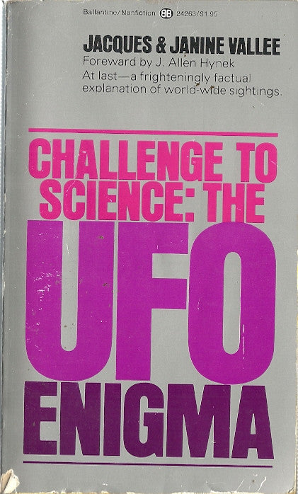Challenge to Science: the UFO Enigma