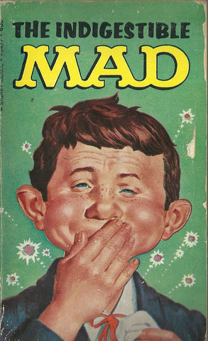 The Indigestible Mad