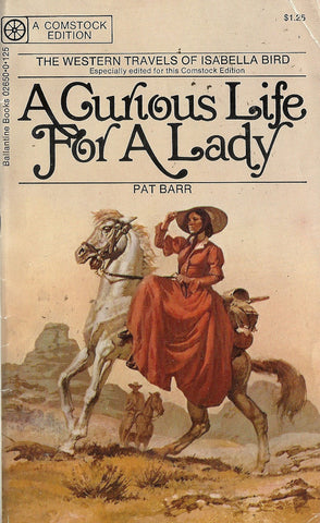 A Curious Life For a Lady