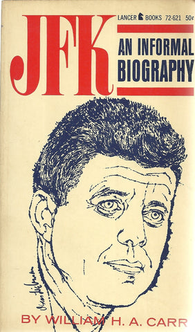 JFK An Informal Biography