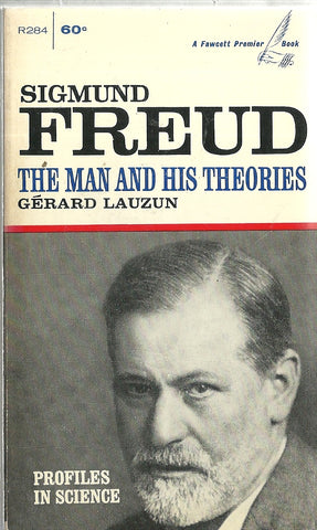 Sigmund Freud The Man and His Theories