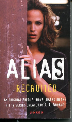 Alias Recruited