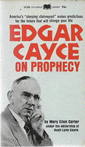 Edgar Cayce on Prophecy