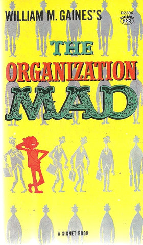 The Organization Mad