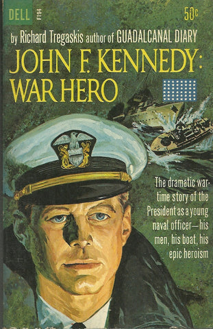 John F. Kennedy: War Hero