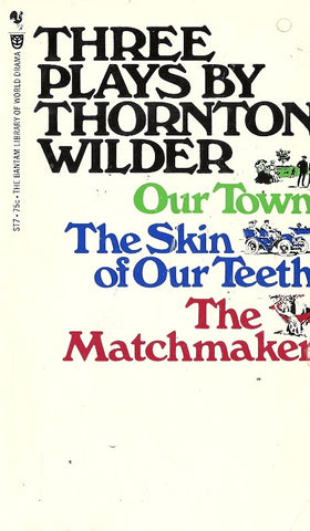 Thee Plays by Thornton Wilder