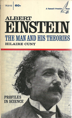 Albert Einstein The Man and His Theories