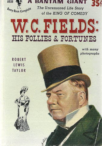 W.C. Fields His Follies and Fortunes