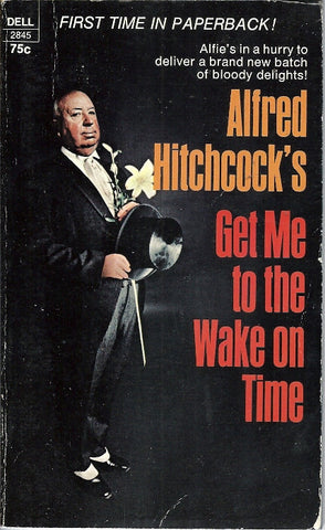 Alfred Hitchcock's Get Me to the Wake on Time