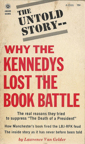Why the Kennedy's Lost the Book Battle