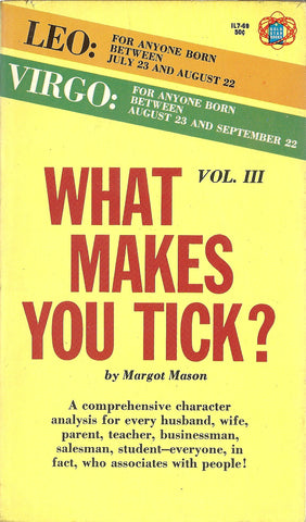 What Makes You Tick III