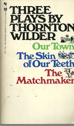 Three Plays By Thornton Wilder