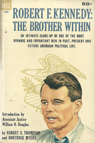 Robert F. Kennedy The Brother Within
