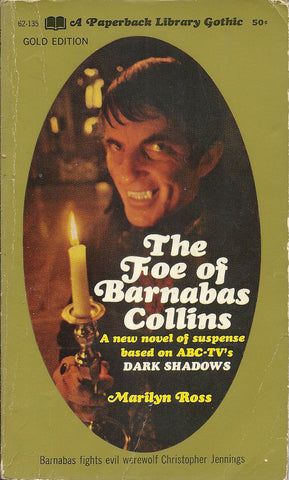 Dark Shadows The Foe of Barnabas Collins